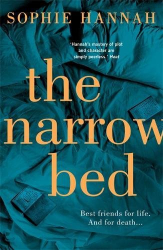 Sophie Hannah: The Narrow Bed: Culver Valley Crime Book 10