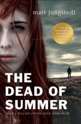 Mari Jungstedt: The Dead of Summer: Anders Knutas series 5