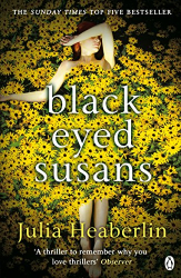 Julia Heaberlin: Black-Eyed Susans