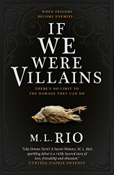 M. L. Rio: If We Were Villains