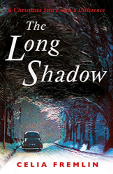 Celia Fremlin: The Long Shadow: A Christmas Story with a Difference