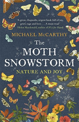 Michael McCarthy: The Moth Snowstorm: Nature and Joy