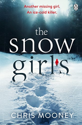 Chris Mooney: The Snow Girls