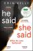 Erin Kelly: He Said/She Said