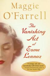 Maggie O'Farrell: The Vanishing Act of Esme Lennox
