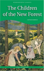 Frederick Marryat: Children of the New Forest (Wordsworth Children's Classics) (Wordsworth Children's Classics)