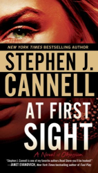 Stephen J. Cannell: At First Sight: A Novel of Obsession