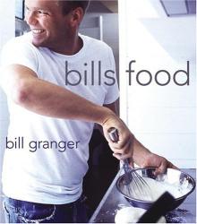 Bill Granger: Bills Food