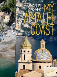 Amanda Tabberer: My Amalfi Coast