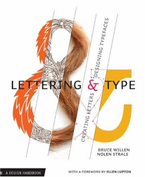 Bruce Willen: Lettering & Type: Creating Letters and Designing Typefaces (Design Brief)