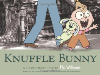 Mo Willems: Knuffle Bunny: A Cautionary Tale (Bccb Blue Ribbon Picture Book Awards (Awards))