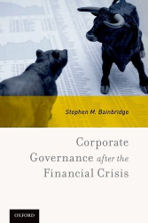 Stephen M. Bainbridge: Corporate Governance after the Financial Crisis