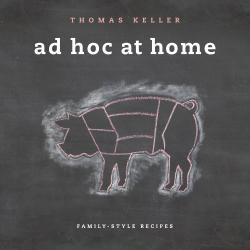 Thomas Keller: Ad Hoc at Home