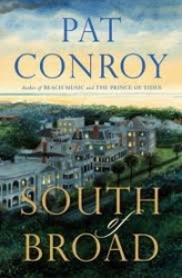 Pat Conroy: South of Broad