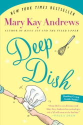 Mary Kay Andrews: Deep Dish: A Novel