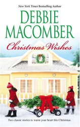 Debbie Macomber: Christmas Wishes: Christmas Letters\Rainy Day Kisses
