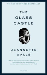Jeannette Walls: The Glass Castle: A Memoir