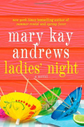 Mary Kay Andrews: Ladies' Night