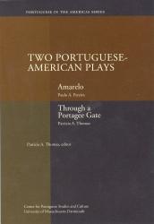 Paulo Pereira: Two Portuguese-American Plays: Amarelo & Through a Portagee Gate
