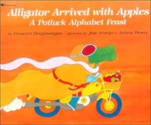 Crescent Dragonwagon: Alligator Arrived With Apples: A Potluck Alphabet Feast
