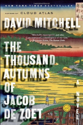 David Mitchell: The Thousand Autumns of Jacob de Zoet: A Novel