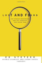 Ed Stetzer: Lost and Found: The Younger Unchurched and the Churches that Reach Them