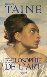 Hippolyte Taine: Philosophie de l'art