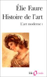Elie Faure: Histoire de l'art