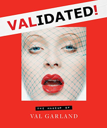 Val Garland: Validated: The Makeup of Val Garland