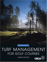 : Turf Management for Golf Courses