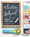 "Vanessa Goertzen: Charm School―18 Quilts from 5"" Squares: A Beginner's Guide"
