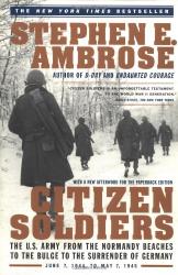 Stephen E. Ambrose: Citizen Soldiers