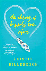 Kristin Billerbeck: The Theory of Happily Ever After