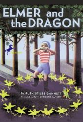 Ruth Stiles Gannett: Elmer and the Dragon (My Father's Dragon)