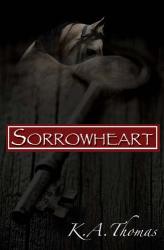 Kendra Thomas: Sorrowheart