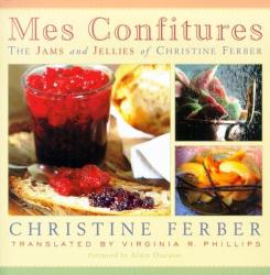 Christine Ferber: Mes Confitures