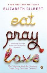 : Eat, Pray, Love