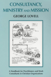 George Lovell: Consultancy, Ministry and Mission