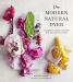 Kristine Vejar: The Modern Natural Dyer: A Comprehensive Guide to Dyeing Silk, Wool, Linen and Cotton at Home
