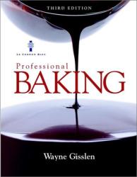 Wayne Gisslen: Professional Baking