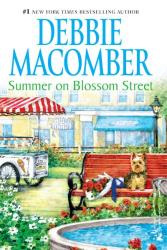 Debbie Macomber: Summer On Blossom Street