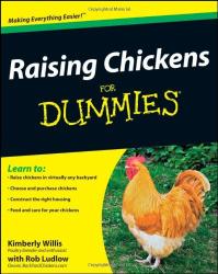Kimberley Willis: Raising Chickens For Dummies