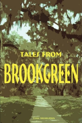 Lynn Michelsohn: Tales from Brookgreen: Folklore, Ghost Stories, and Gullah Folktales in the South Carolina Lowcountry