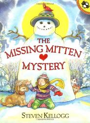 Steven Kellogg: The Missing Mitten Mystery