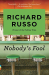Richard Russo: Nobody's Fool
