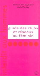 Wally Montay: Guide des clubs et réseaux au féminin