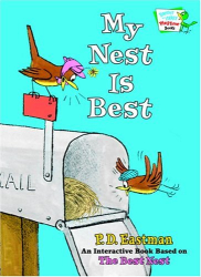 P.D. Eastman: My Nest Is Best (Bright & Early Playtime Books)