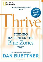 51MdzuedUPL._BO2,204,203,200_PIsitb-sticker-arrow-click,TopRight,35,-76_AA300_SH20_OU01_Thrive Finding Happiness the Blue Zones Way