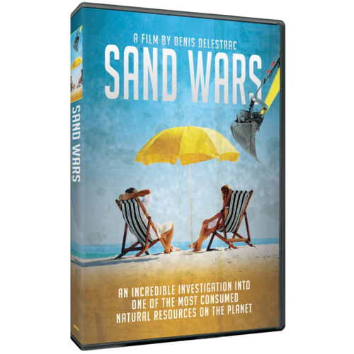 Sand Wars The Incredible Investigation into one of the most Consumed Natural Resources on the Planet