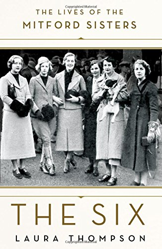 The six  the lives of the Mitford sisters